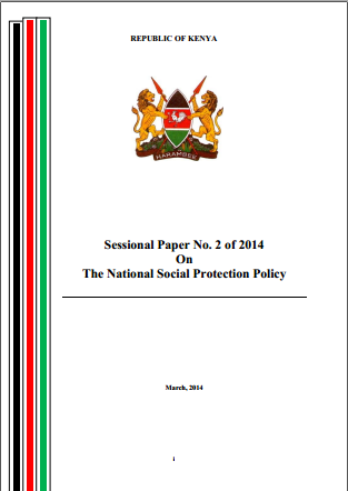 Sessional paper No 2 of 2014 On The National Social Protection Policy